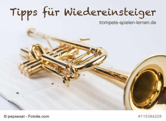 Tipps für Wiedereinsteiger Trompete
